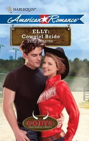 Elly: Cowgirl Bride ebook by Trish Milburn
