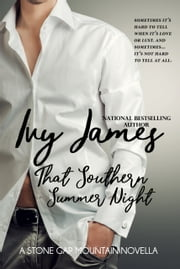 That Southern Summer Night ebook by Ivy James