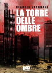 La Torre delle Ombre ebook by Claudio Vergnani