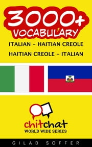 3000+ Vocabulary Italian - Haitian_Creole ebook by Gilad Soffer