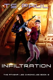 Infiltration ebook by T S Paul