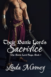 Their Battle Lord's Sacrifice ebook by Linda Mooney
