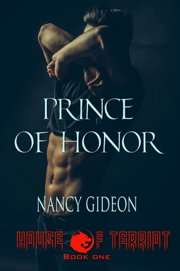 Prince of Honor ebook by Nancy Gideon