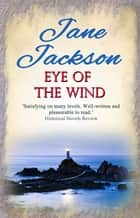 Eye of the Wind ebook by Jane Jackson