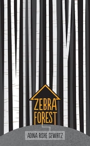 Zebra Forest ebook by Andina Rishe Gewirtz