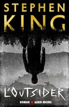 L'Outsider eBook by Stephen King, Jean Esch
