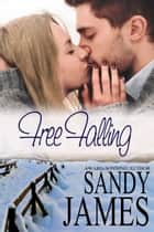 Free Falling ebook by Sandy James