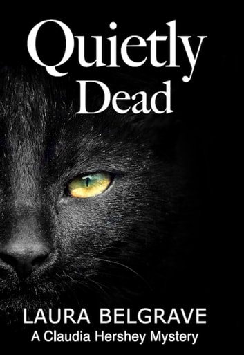 Quietly Dead ebook by Laura Belgrave