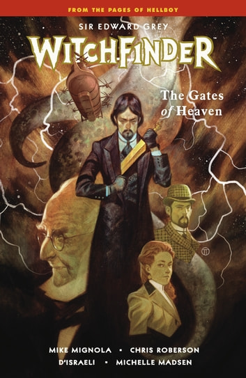 Witchfinder Volume 5: The Gates of Heaven ebook by Mike Mignola