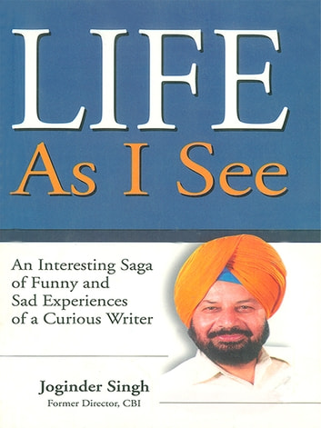 Life As I See ebook by Joginder Singh