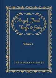 Angel Food For Boys & Girls - Vol. I ebook by Gerald T. Brennan