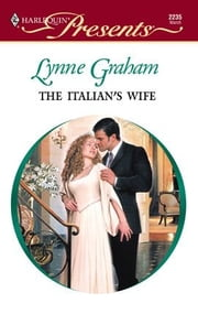 The Italian's Wife ebook by Lynne Graham