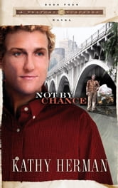 Not By Chance ebook by Kathy Herman