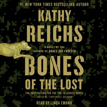 Bones of the Lost - A Temperance Brennan Novel audiobook by Kathy Reichs