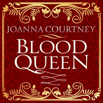 Blood Queen audiobook by Joanna Courtney
