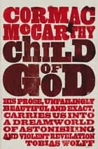 Child of God ekitaplar by Cormac McCarthy