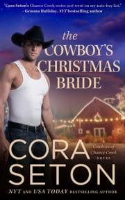 The Cowboy's Christmas Bride ebook by Cora Seton