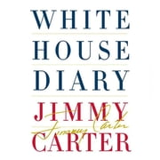 White House Diary Audiolibro by Jimmy Carter