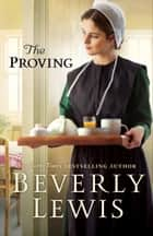 The Proving ebook by Beverly Lewis