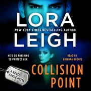 Collision Point - A Brute Force Novel audiobook by Lora Leigh