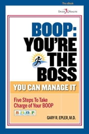 BOOP: You're the Boss ebook by Gary R. Epler