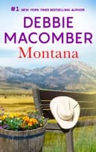 Montana - A Bestselling Western Romance ebook by Debbie Macomber