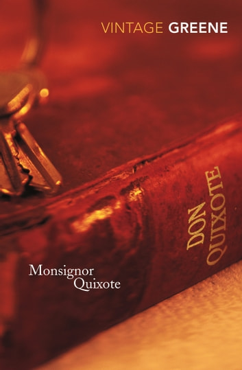 Monsignor Quixote ebook by Graham Greene