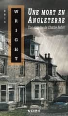 Une mort en Angleterre ebook by Eric Wright