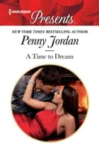A Time To Dream - A Virgin Romance ebook by Penny Jordan
