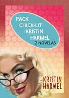 Pack Chick-lit ebook by Kristin Harmel