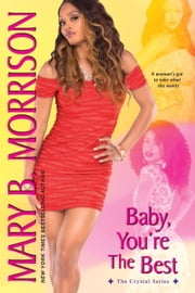 Baby, You're the Best ebook by Mary B. Morrison
