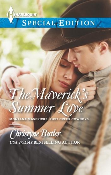 The Maverick's Summer Love eBook by Christyne Butler