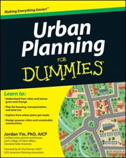 Urban Planning For Dummies ebook by Jordan Yin,W. Paul Farmer