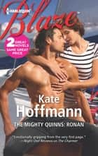 The Mighty Quinns: Ronan - The Mighty Quinns: Marcus ebook by Kate Hoffmann