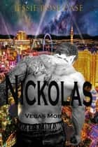 Nickolas Vegas Mob ebook by