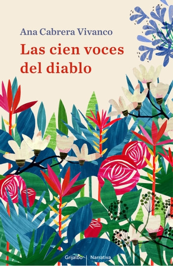 Las cien voces del diablo ebook by Ana Cabrera Vivanco