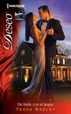 Un baile con el jeque ebook by Tessa Radley