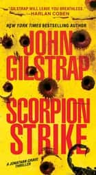 Scorpion Strike ebook by John Gilstrap