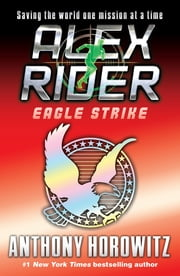 Eagle Strike ebook by Anthony Horowitz
