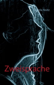 Zweisprache ebook by Daniela Noitz
