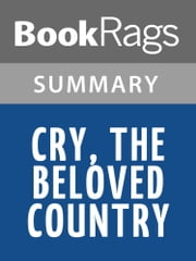 Cry, the Beloved Country by Alan Paton l Summary & Study Guide ebook by BookRags