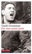 Por una causa justa eBook by Vasili Grossman