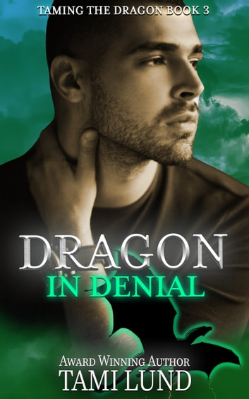 Dragon in Denial ebook by Tami Lund
