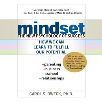 Mindset - The New Psychology of Success audiobook by Carol Dweck