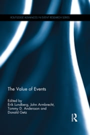 The Value of Events ebook by Erik Lundberg, John Armbrecht, Tommy D. Andersson,...