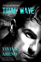 Tidal Wave ebook by Vivian Arend