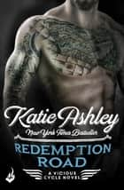 Redemption Road: Vicious Cycle 2 ebook by Katie Ashley