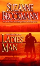 Ladies' Man ebook by Suzanne Brockmann