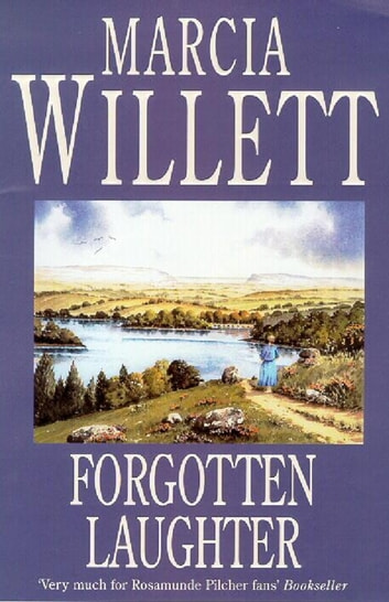 Forgotten Laughter - An unforgettable novel of love, loss and reconciliation ebook by Marcia Willett