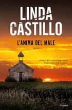 L'anima del male ebook by Linda Castillo